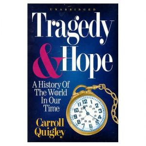 Carroll_Quigley_H_Tragedy_And_Hope